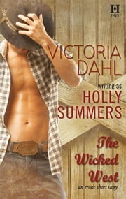 The Wicked West ebook by Victoria Dahl