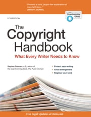 Copyright Handbook, The - What Every Writer Needs to Know ebook by Stephen Fishman, JD