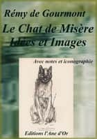 Le Chat de Misère ebook by Rémy de Gourmont
