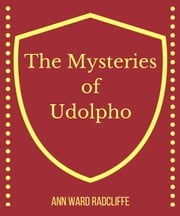 The Mysteries of Udolpho ebook by Ann Ward Radcliffe