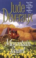 Mountain Laurel ebook door Jude Deveraux