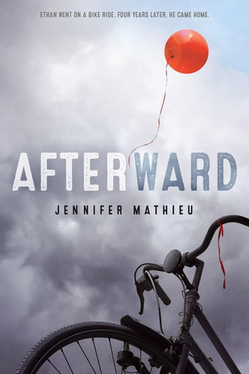 Afterward - A Novel ebook by Jennifer Mathieu
