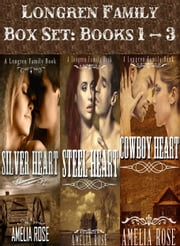 Longren Family Box Set 1 – 3 (Historical Cowboy Romance) ebook by Amelia Rose