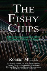 The Fishy Chips ebook by Robert Miller