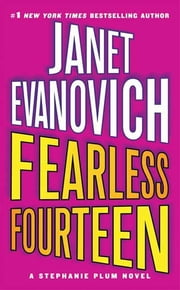 Fearless Fourteen - A Stephanie Plum Novel ebook by Janet Evanovich