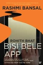 TAKE ME HOME - BISI BELE APP ebook by Rashmi bansal
