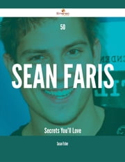 50 Sean Faris Secrets You'll Love ebook by Susan Fisher