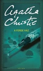 A ferde ház ebook by Agatha Christie