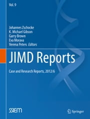 JIMD Reports - Case and Research Reports, 2012/6 ebook by