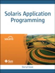Solaris Application Programming ebook by Darryl Gove