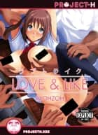 Love & Like ebook by RYOHZOH
