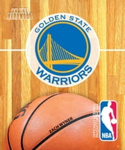 On the Hardwood: Golden State Warriors ebook by Zach  Wyner