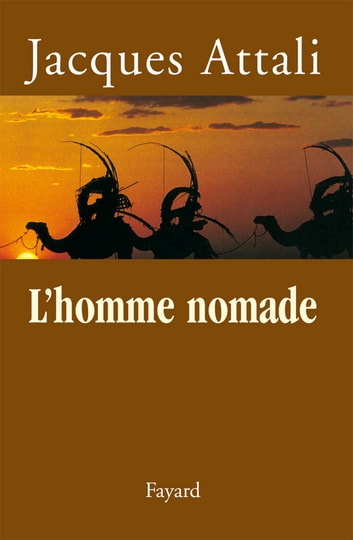 L'homme nomade ebook by Jacques Attali