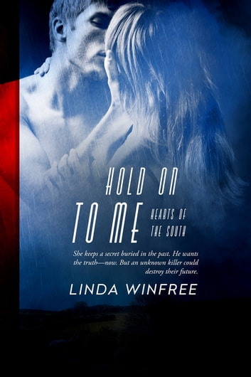 Hold On to Me ebook by Linda Winfree