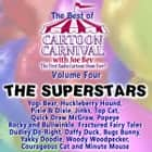 The Best of Cartoon Carnival, Vol. 4 - The Superstars audiobook by Waterlogg Productions, Waterlogg Productions, Waterlogg Productions,...