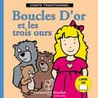 Boucles d'or et les trois ours audiobook by Marie Eykel, Marie Eykel