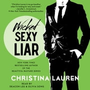 Wicked Sexy Liar audiobook by Christina Lauren