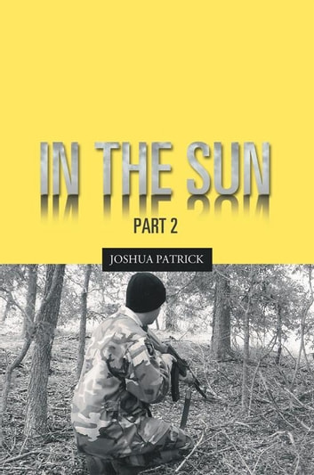 In the Sun - Part 2 ebook by Joshua Patrick