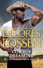Cowboy Dreaming ebook by Delores Fossen