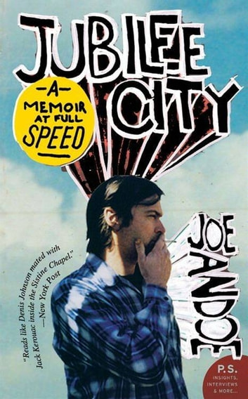 Jubilee City - A Memoir at Full Speed ebook by Joe Andoe