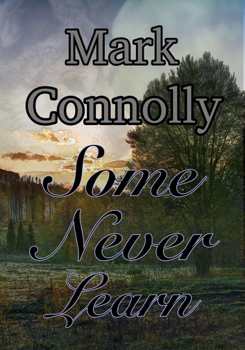 Some Never Learn ebook by Mark Connolly