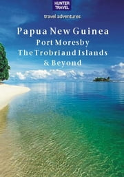 Papua New Guinea ebook by Thomas  Booth