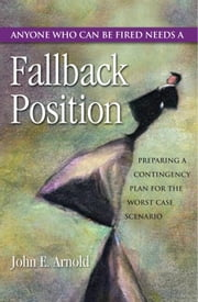 Fallback Position ebook by John Arnold