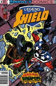 The Legend of The Shield: Impact #4 ebook by Mark Waid,Grant Miehm,A. DeGuzman,Tom Ziuko