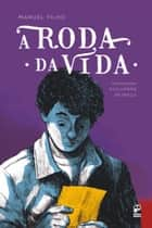 Roda da Vida ebook by