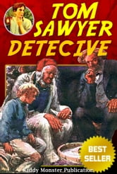 Tom Sawyer Detective By Mark Twain - With 20+ Illustrations and Free Audio Book Link ebook by Mark Twain