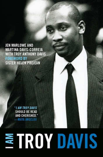 I Am Troy Davis ebook by Jen Marlowe,Martina Davis-Correia,Troy Davis