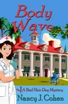 Body Wave ebook by Nancy J. Cohen