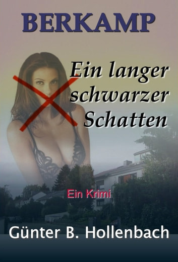 Berkamp - Ein langer schwarzer Schatten ebook by Günter Billy Hollenbach