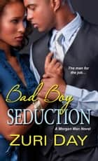 Bad Boy Seduction ebook by Zuri Day