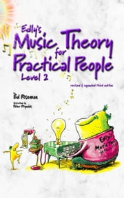 Edly's Music Theory for Practical People Level 2 ebook by Ed Roseman,Peter Reynolds