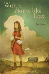 With a Name like Love ebook by Tess Hilmo