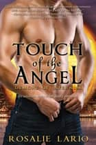 Touch of the Angel ebook by Rosalie Lario