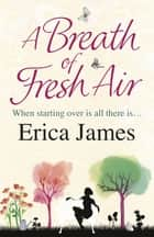 A Breath of Fresh Air ebook by Erica James
