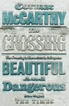 The Crossing ebook by Cormac McCarthy