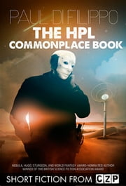 The HPL Commonplace Book ebook by Paul Di Filippo