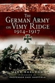 The German Army on Vimy Ridge