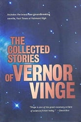 The Collected Stories of Vernor Vinge ebook by Vernor Vinge