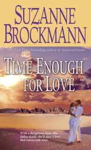Time Enough for Love ebook by Suzanne Brockmann