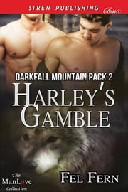 Harley's Gamble ebook by Fel Fern
