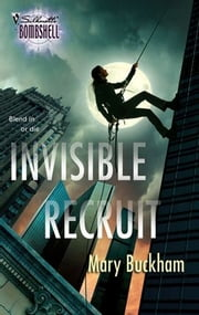Invisible Recruit ebook by Mary Buckham
