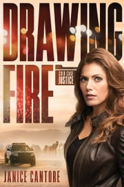 Drawing Fire ebook by Janice Cantore