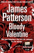 Bloody Valentine ebook by