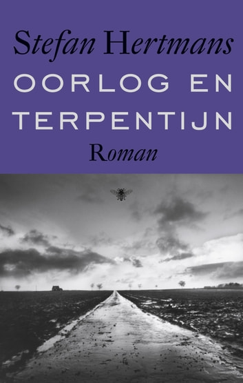 Oorlog en terpentijn ebook by Stefan Hertmans