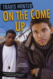 On the Come Up ebook by Travis Hunter