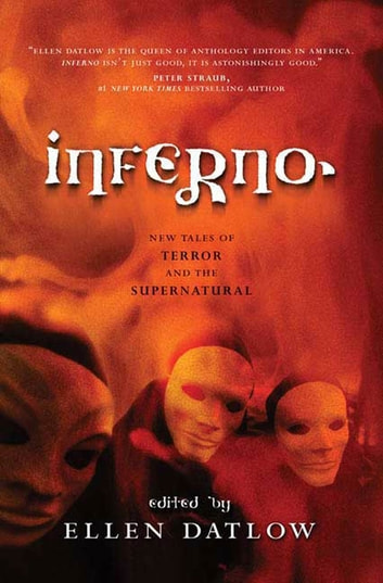 Inferno - New Tales of Terror and the Supernatural ebook by Ellen Datlow